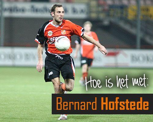 Hoe is het met: Bernard Hofstede?