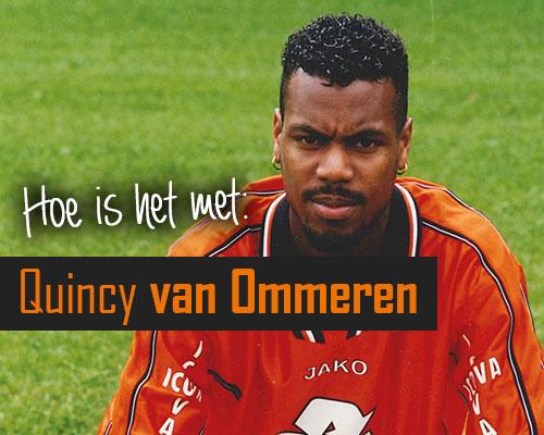 Hoe is het met: Quincy van Ommeren?