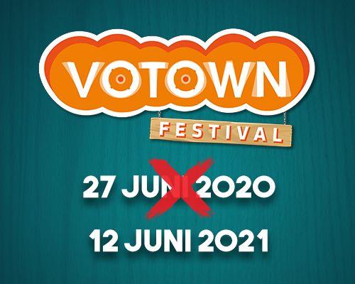 VOTOWN festival verplaatst naar zaterdag 12 juni 2021
