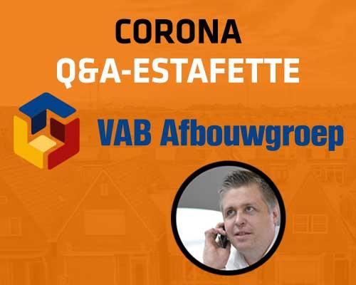 Corona Q&A Estafette: VAB Afbouwgroep